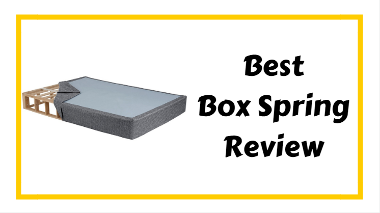 Best Box Spring