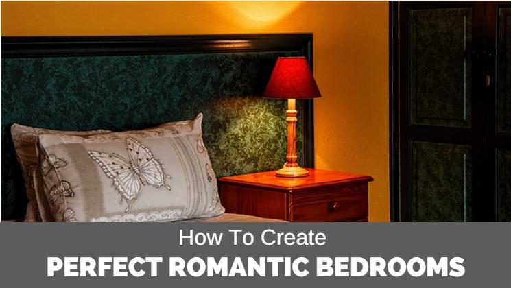 Create perfect romantic bedroom