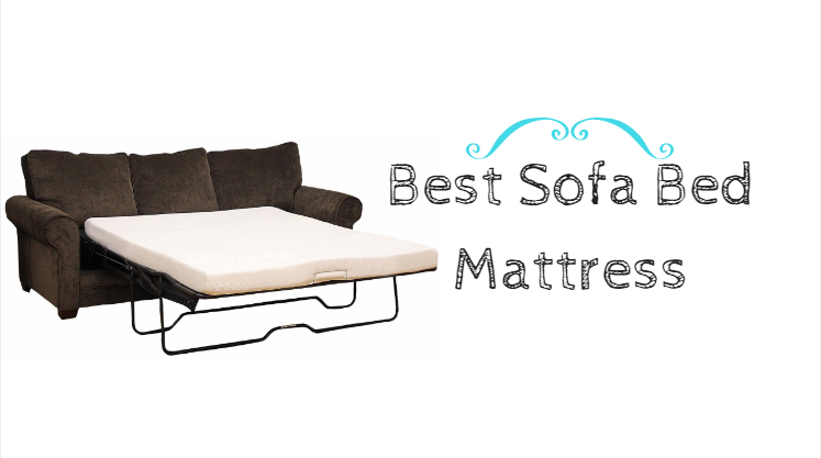 Best Sofa Bed Mattress: Guide & Review