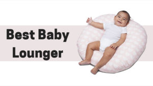 best baby lounger